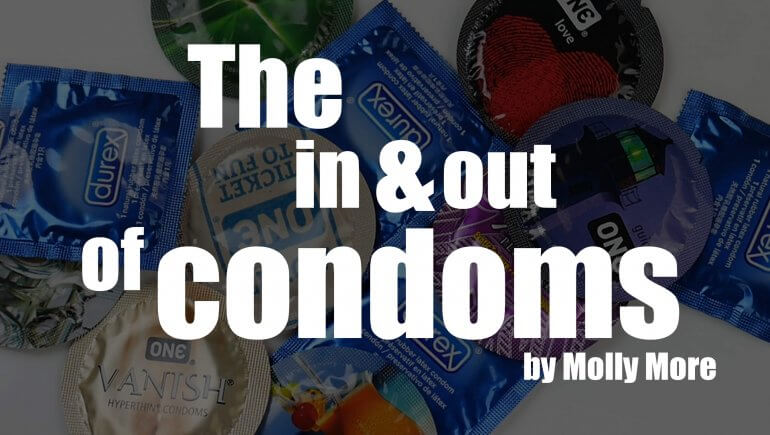 The in and out of condoms