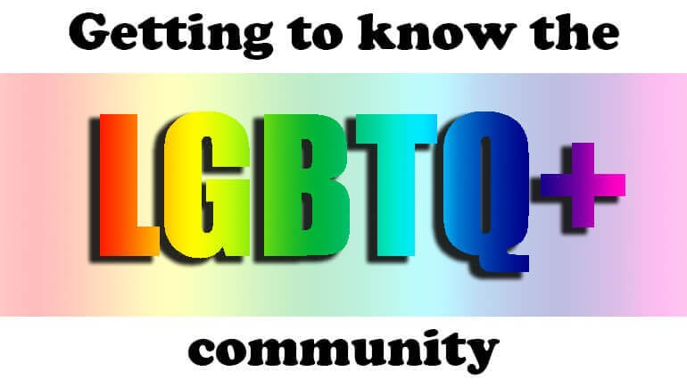 Getting to know the LGBTQ comunity