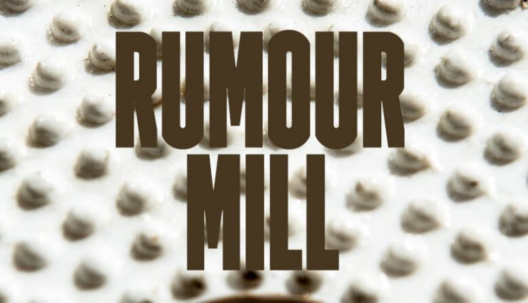 Rumour mill 26 July Blog Post Banner
