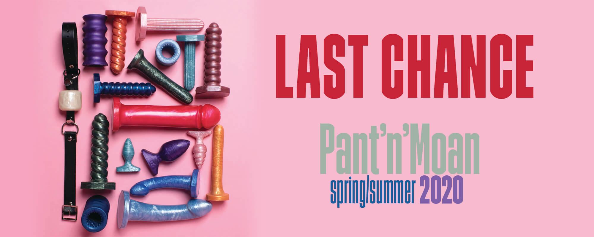 Last Chance Pant'n'Moan Spring SUmmer 2020 colour collection Homepage slide