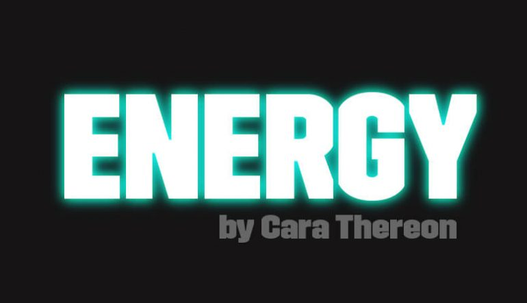 Energy by Cara Thereon Erotic Fiction Blog Post Banner
