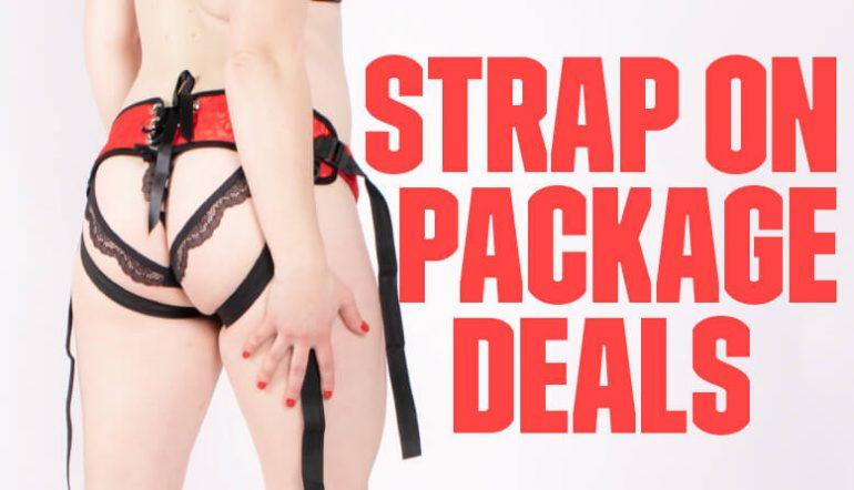 Strap on Pegging Package Deals Silicone Dildos Strap on hanrness Packs Blog Post Banner