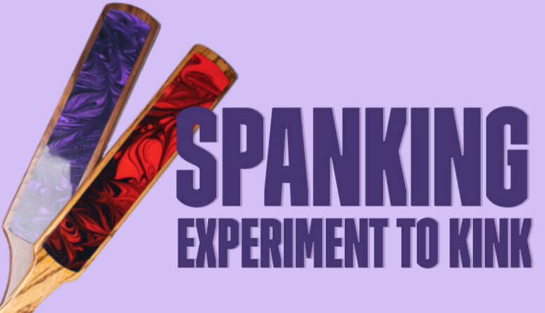Spanking Experment to Kink Fave Blog Post Banner