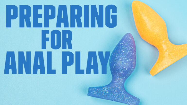 Preparing For Anal Play What Are Your Hygiene Options Blog Post Banner