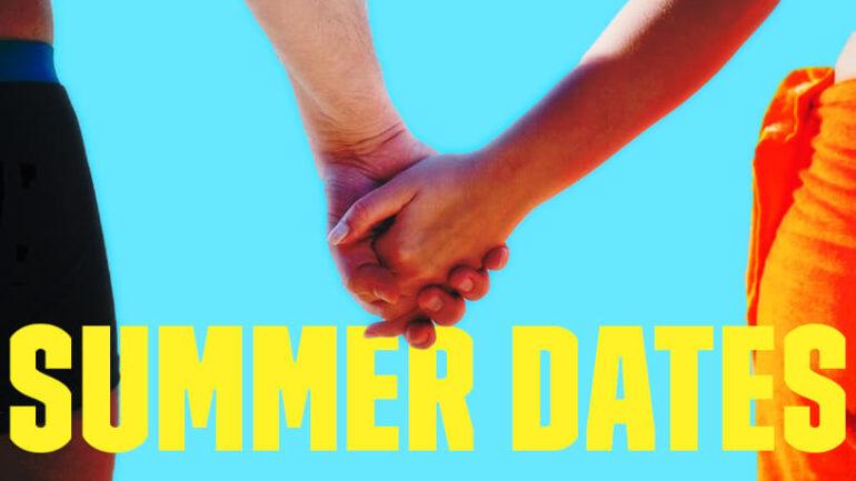 Summer Dates Blog Post Banner