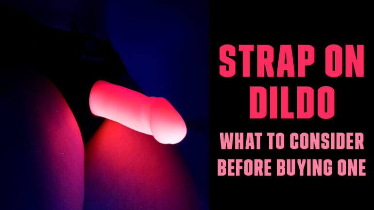 Strap on DIldo What To Consider Before You Buy One Blog post Banner