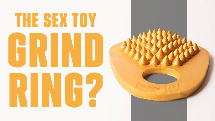 What Is the Sex Toy Grind Ring From Godemiche Blog Post Banner